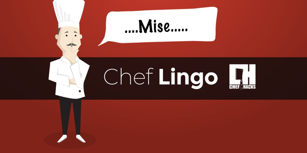 Chef Lingo: 8 Words and Phrases to Know