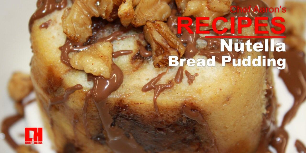 Recipe for Nutella Bread Pudding
